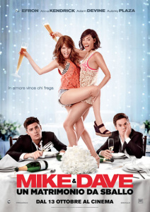 MIKE & DAVE – UN MATRIMONIO DA SBALLO