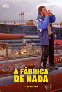 A FÁBRICA DE NADA – THE NOTHING FACTORY