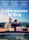 L'EDUCAZIONE DI REY