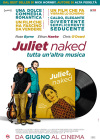 JULIET, NAKED – TUTTA UN'ALTRA MUSICA